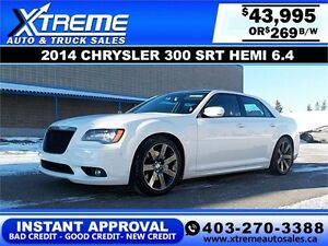 2014 Chrysler 300 SRT Hemi 6.4 $269 biweekly APPLY NOW DRIVE NOW