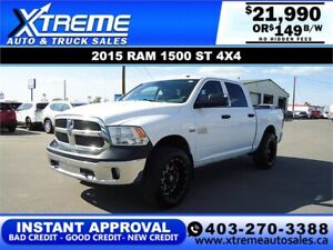 2015 RAM 1500 ST CREW CAB 4X4 *INSTANT APPROVAL* $149/BW