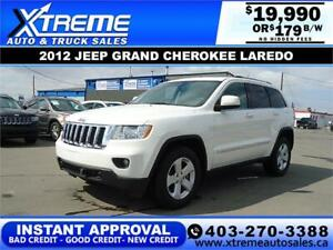 2012 JEEP GRAND CHEROKEE LAREDO 4WD $179 B/W *$INSTANT APPROVAL