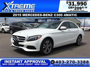 2015 MERCEDES-BENZ C300 4MATIC *INSTANT APPROVAL $0 DOWN $209/BW
