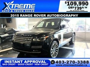 2015 RANGE ROVER AUTOBIOGRAPHY $739 B/W APPLY NOW DRIVE NOW