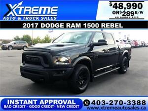 2017 RAM 1500 REBEL CREW *INSTANT APPROVED* $289/Bi-Weekly!