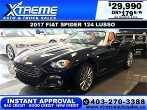 2017 FIAT SPIDER 124 LUSSO $179 B/W APPLY NOW DRIVE NOW