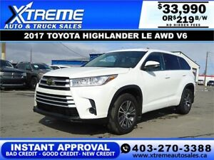 2017 TOYOTA HIGHLANDER LE AWD V6 $219 B/W *$INSTANT APPROVAL