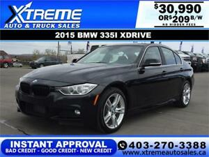 2015 BMW 335I XDRIVE $209 B/W $0 DOWN APPLY NOW DRIVE NOW