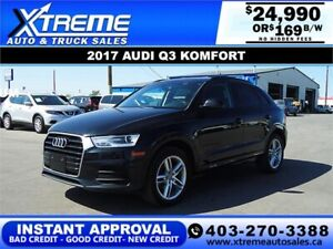 2017 Audi Q3 Komfort *INSTANT APPROVAL* $0 DOWN $169/BW!