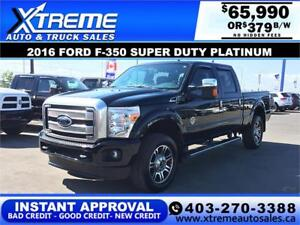 2016 Ford F-350 Super Duty Platinum *INSTANT APPROVAL $379/BW