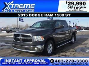 2015 RAM 1500 ST CREW *INSTANT APPROVAL* $0 DOWN $199/BW