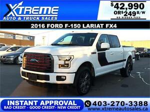 2016 FORD F-150 LARIAT FX4 *INSTANT APPROVAL* $0 DOWN $249/BW!