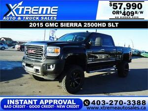 2015 GMC SIERRA 2500HD SLT LIFTED *INSTANT APPROVAL* $429/BW