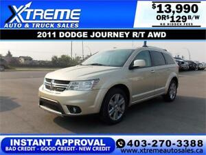 2011 DODGE JOURNEY R/T AWD $129 B/W *$0 DOWN* APPLY NOW