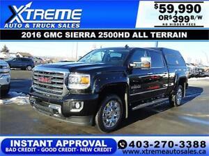 2016 GMC SIERRA 2500HD ALL TERRAIN *INSTANT APPROVAL* $399/BW