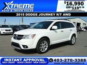 2015 DODGE JOURNEY R/T AWD *INSTANT APPROVAL* $0 DOWN $119/BW
