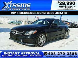 2015 MERCEDES-BENZ C300 4MATIC $189 B/W $0 DOWN APPLY NOW