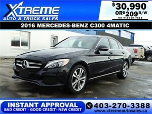 2016 MERCEDES-BENZ C300 4MATIC $209 B/W APPLY NOW DRIVE NOW