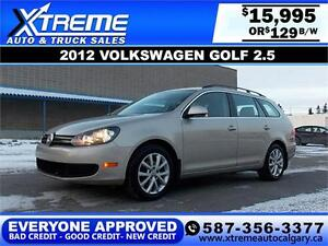 2012 Volkswagen Golf 2.5L Wagon $129 bi-weekly APPLY TODAY DRIVE