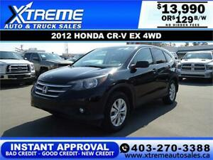 2012 HONDA CR-V EX 4WD 129 B/W *$0 DOWN* APPLY NOW DRIVE NOW