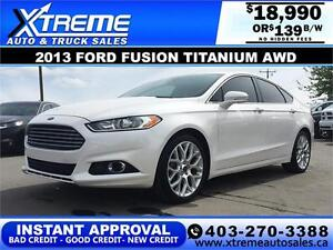 2013 Ford Fusion Titanium AWD $139 b/w APPLY NOW DRIVE NOW