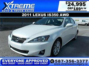 2011 Lexus IS 350 AWD $189 bi-weekly APPLY TODAY DRIVE TODAY