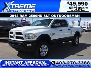2014 RAM 2500HD OUTDOORSMAN *INSTANT APPROVAL $0 DOWN $399/BW!