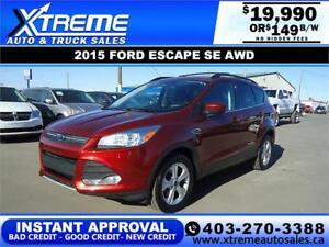 2015 FORD ESCAPE SE 4WD $149 B/W APPLY NOW DRIVE NOW