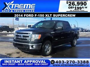 2014 FORD F-150 XLT SUPERCREW *INSTANT APPROVAL* $0 DOWN $199/BW