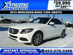 2015 MERCEDES-BENZ C300 4MATIC $199 B/W * $0 DOWN* APPLY NOW