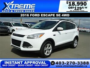 2016 FORD ESCAPE SE 4WD $129 B/W *INSTANT APPROVAL* APPLY NOW