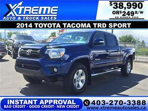 2014 Toyota Tacoma TRD Sport V6 $249 b/w APPLY NOW DRIVE NOW