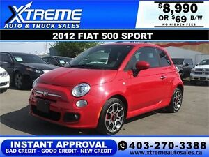 2012 Fiat 500 Sport Leather $69 b/w APPLY NOW DRIVE NOW