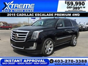 2015 CADILLAC ESCALADE PREMIUM *INSTANT APPROVAL* $0 DOWN $389/B