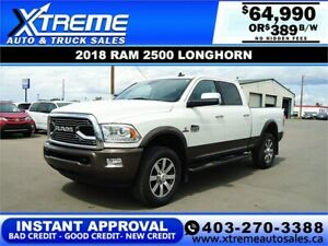 2018 RAM 2500 LONGHORN CREW CAB *INSTANT APPROVAL* $389/BW