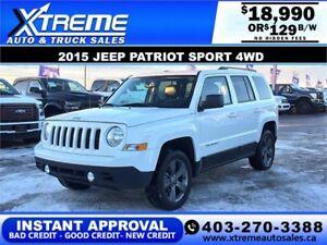 2015 JEEP PATRIOT SPORT 4WD $129 B/W $0 DOWN APPLY NOW DRIVE NOW