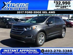 2017 FORD EDGE SEL AWD $189 B/W *$0 DOWN* APPLY NOW DRIVE NOW