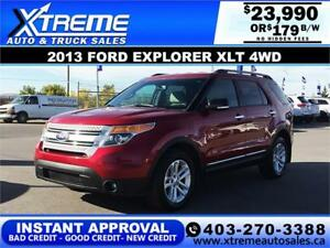 2013 FORD EXPLORER XLT 4WD $179 B/W APPLY NOW DRIVE NOW