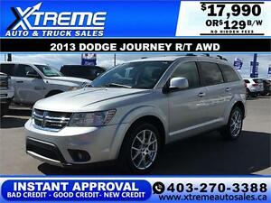 2013 Dodge Journey R/T AWD $0 Down $129 b/w APPLY NOW DRIVE NOW
