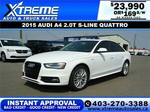2015 AUDI A4 2.0T S-LINE QUATTRO *INSTANT APPROVAL* $169/BW!