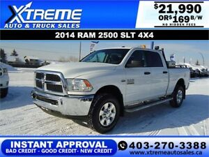 2014 RAM 2500 SLT CREW CAB *INSTANT APPROVAL $0 DOWN $169/BW!