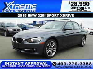 2015 BMW 320i SPORT XDRIVE $0 DOWN $189 B/W APPLY NOW DRIVE NOW
