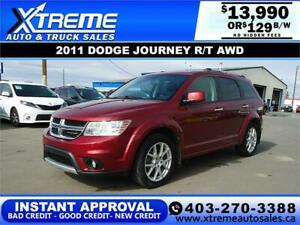 2011 DODGE JOURNEY R/T AWD $129 B/W $0 DOWN APPLY NOW DRIVE NOW