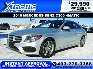 2016 MERCEDES-BENZ C300 4MATIC $189 B/W $0 DOWN APPLY NOW