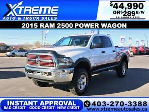 2015 RAM 2500 POWER WAGON *INSTANT APPROVAL* $0 DOWN $289/BW!