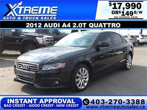 2012 Audi A4 2.0T Quattro $149 bi-weekly APPLY NOW DRIVE NOW