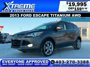 2013 Ford Escape Titanium AWD $159 bi-weekly APPLY NOW DRIVE NOW