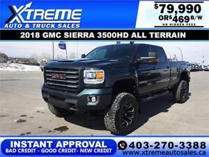 2018 GMC SIERRA 3500HD LIFTED 4X4 *INSTANT APPROVAL* $469/BW!