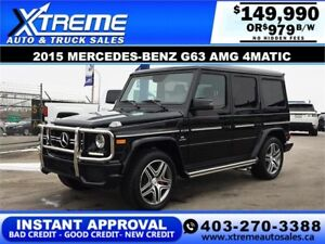 2015 MERCEDES-BENZ G63 AMG $979 B/W! $0 DOWN *INSTANT APPROVAL*