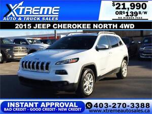 2015 JEEP CHEROKEE NORTH 4WD $139 B/W APPLY NOW DRIVE NOW