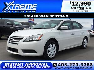 2014 Nissan Sentra S $79 bi-weekly APPLY NOW DRIVE NOW