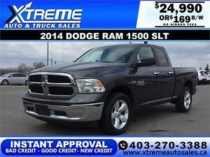 2014 DODGE  RAM 1500 SLT *INSTANT APPROVAL* $0 DOWN $169/BW