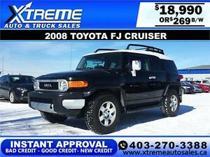 2008 Toyota FJ Cruiser AWD $269 INSTANT APPROVAL APPLY NOW